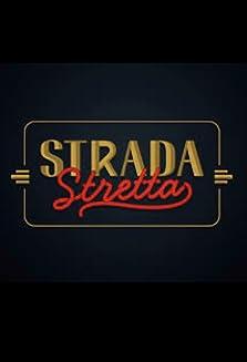 Strada Stretta (2015–2017)