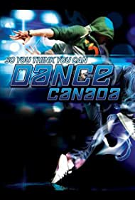 So You Think You Can Dance Canada (2008)