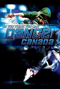 Primary photo for So You Think You Can Dance Canada
