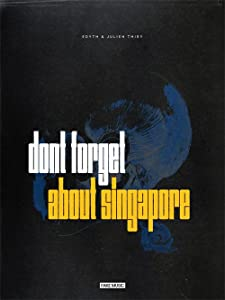 Download hindi movie Don't Forget About Singapore
