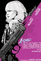 Atomic Blonde: Story in Motion