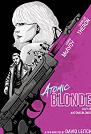 Atomic Blonde: Story in Motion Poster