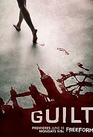 Guilt Poster - TV Show Forum, Cast, Reviews