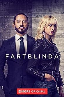 Fartblinda (2019– )