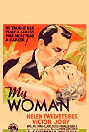 My Woman (1933) Poster - Movie Forum, Cast, Reviews