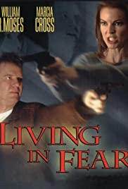 Living in Fear(2001) Poster - Movie Forum, Cast, Reviews