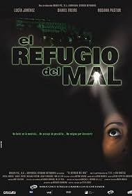 El refugio del mal (2002)