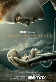Raised by Wolves : Season 1 Complete HMAX WEB-DL 480p & 720p | GDRive | MEGA | Single Episodes [EP 1-10 All Added]