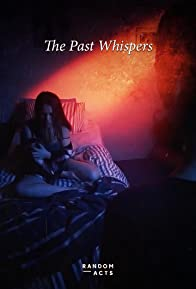 Primary photo for Random Acts: The Past Whispers