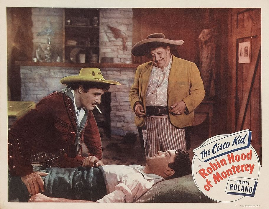 Travis Kent, Chris-Pin Martin, and Gilbert Roland in Robin Hood of Monterey (1947)