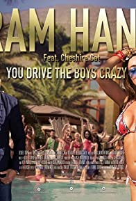 Primary photo for Ram Hans: You Drive the Boys Crazy