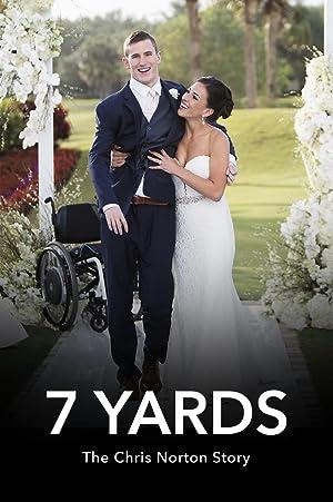 Where to stream 7 Yards: The Chris Norton Story