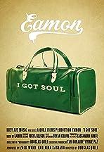 Eamon: I Got Soul