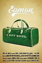 Eamon: I Got Soul Poster
