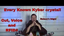 Every known Kyber Crystal Cut, Voice & RFID..plus Holocrons!
