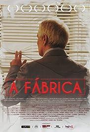 A Fábrica Poster