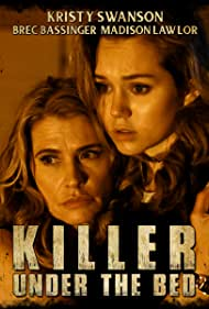 Kristy Swanson and Brec Bassinger in Killer Under the Bed (2018)