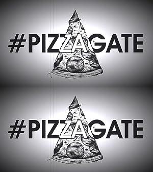 #PizzaGate: A Primer