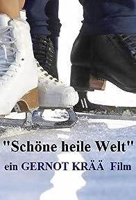 Primary photo for Schöne heile Welt