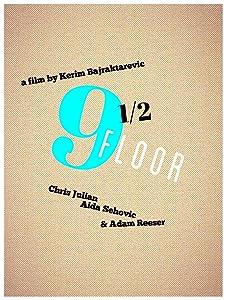Guarda i film online da scaricare 9 1-2 Floor [WQHD] [320x240] [320x240] by Kerim Bajraktarevic (2015)