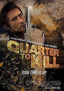 PSP film nettsted nedlasting Quarter to Kill UK (2014)  [UltraHD] [360x640] [FullHD] by Michael Kennedy