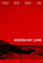 Across My Land Poster