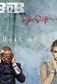 B.O.B Feat. Taylor Swift: Both of Us Poster