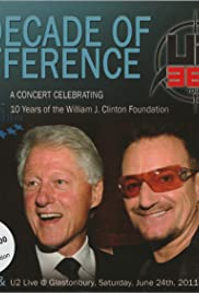 A Decade of Difference: A Concert Celebrating 10 Years of the William J. Clinton Foundation Poster