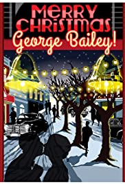 Merry Christmas, George Bailey Poster