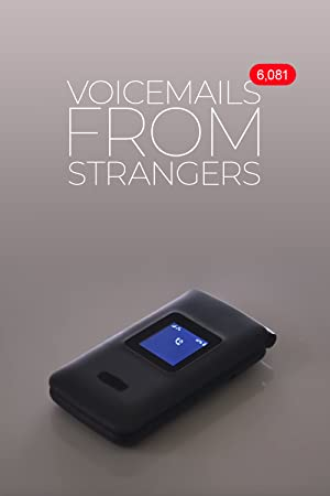 Voicemails From Strangers
