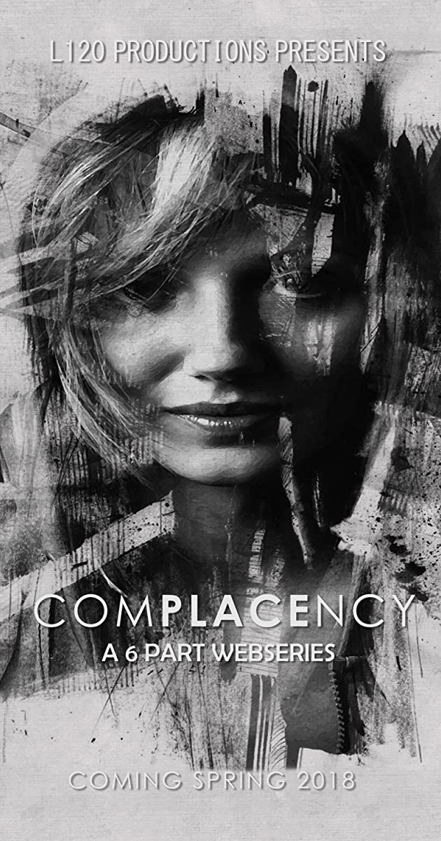 Download Complacency or watch streaming online complete episodes of  Season 1 in HD 720p 1080p using torrent