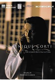 Dominique Corti: un cammino per la vita