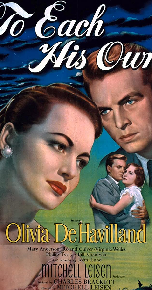 To Each His Own (1946)