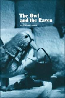 The Owl and the Raven: An Eskimo Legend (1973)