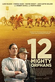 LugaTv | Watch 12 Mighty Orphans for free online