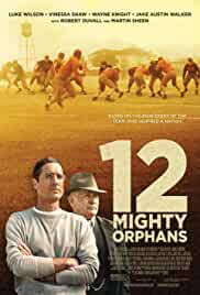 12 Mighty Orphans (2021) DVDScr English Full Movie Watch Online Free