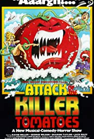 Attack of the Killer Tomatoes! (1978) Poster - Movie Forum, Cast, Reviews