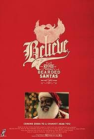 Believe: The True Story of Real Bearded Santas (2017)
