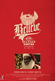 Believe: The True Story of Real Bearded Santas Poster