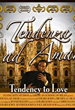 Tendenza Ad Amar: Tendency to Love
