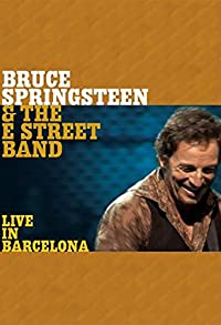 Primary photo for Bruce Springsteen & the E Street Band: Live in Barcelona