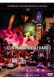 Cunt Fuck Boulevard