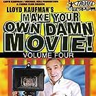 Make Your Own Damn Movie! (2005)
