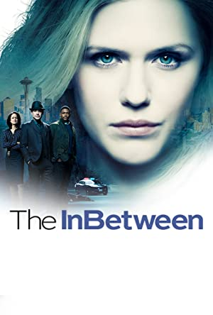 View The InBetween - Season 1 TV Series poster on SoapGate