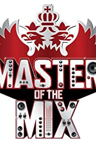 Master of the Mix (2010)