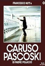 Caruso Paskoski, Son of a Pole