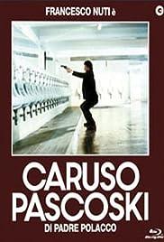 Caruso Paskoski, Son of a Pole Poster