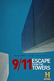 9/11: Escape from the Towers (2018) Poster - Movie Forum, Cast, Reviews