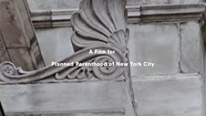 A Film for Planned Parenthood of New York City