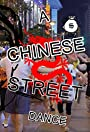 A Chinese Street Dance